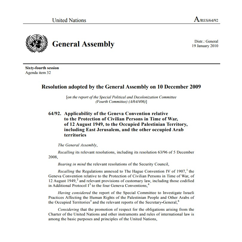 Applicability of the Geneva Convention relative to the Protection of Civilian Persons in Time of War, of 12 August 1949, to the Occupied Palestinian Territory, including East Jerusalem, and the other occupied Arab territories