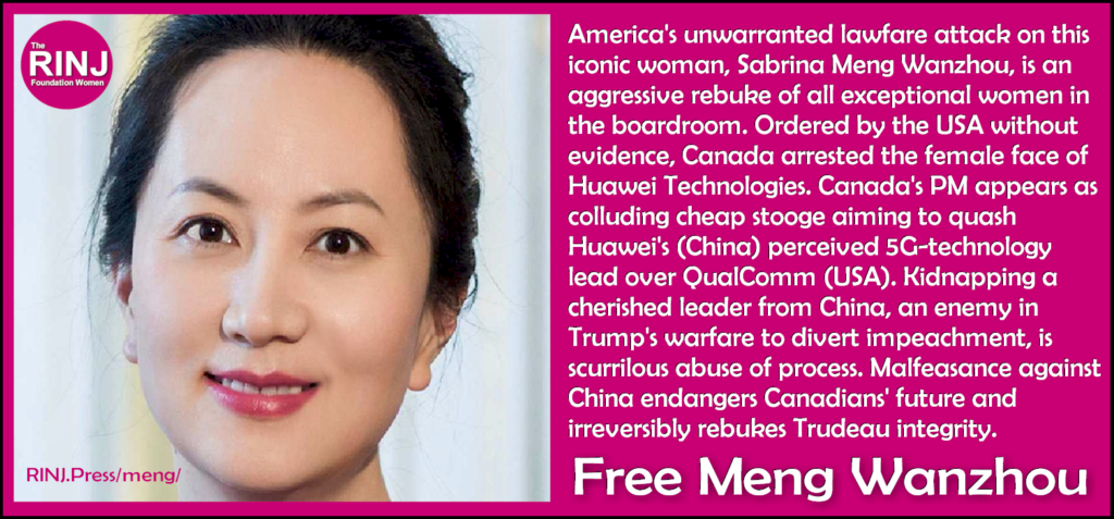 The Meng Wanzhou Human Rights Case: A road to war is the Kidnapping of one's enemies' women