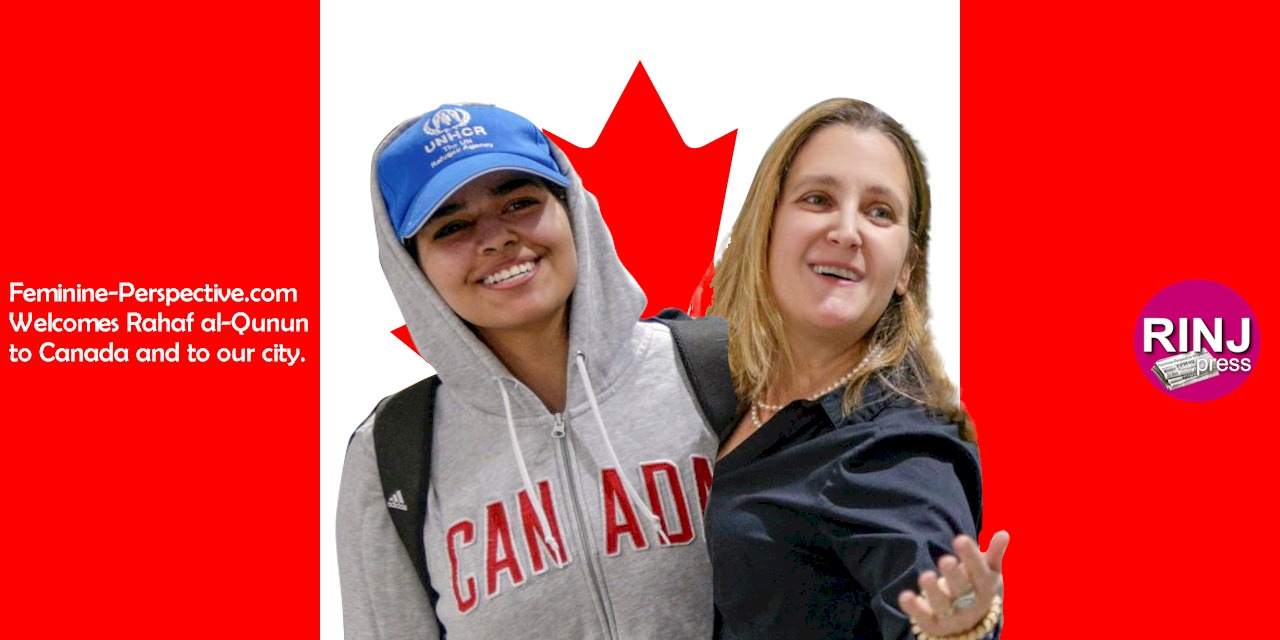 Rahaf Mohammed al-Qunun, and Canada's Minister of Foreign Affairs Chrystia Freeland in Toronto, Canada. Photo credit: Carlos Osorio/Reuters. Photo cropped, retouched and arted to a Canada Flag background by Rosa Yamamoto, Feminine Perspective Magazine