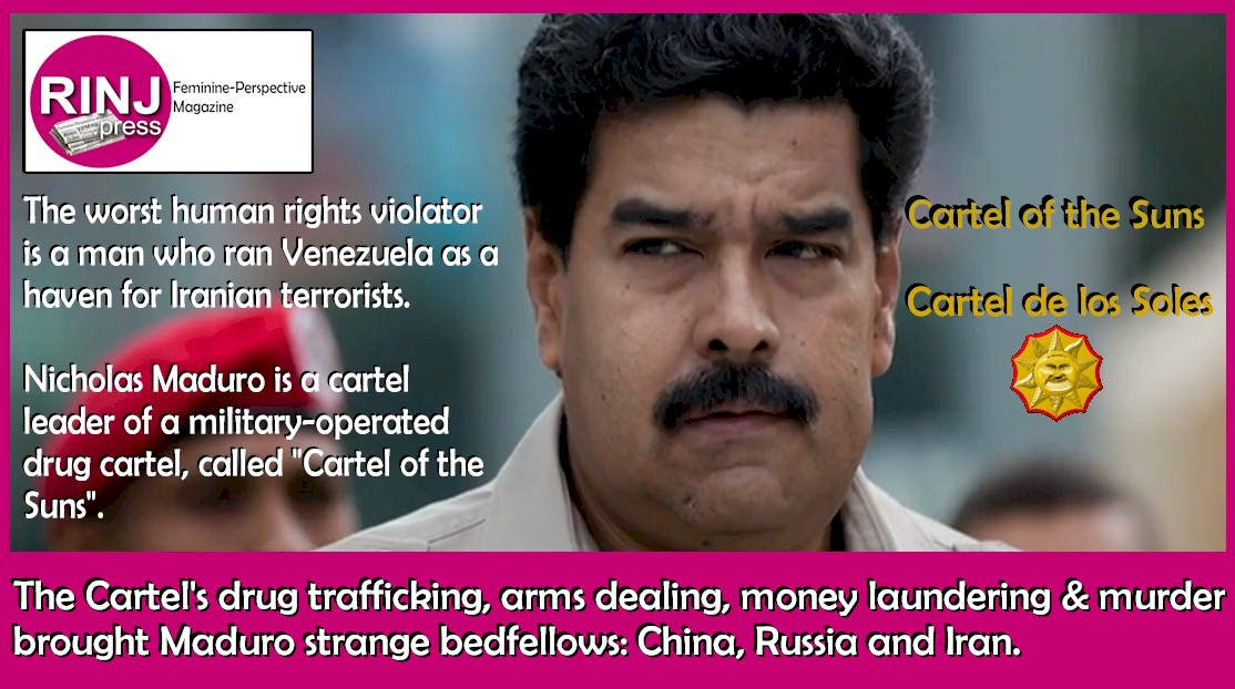 The Cartel of the Suns run by Maduro is a leading South American drug trafficking, arms dealing, money laundering & murder syndicate. This brought to Maduro some strange bedfellows: China, Russia and Iran.