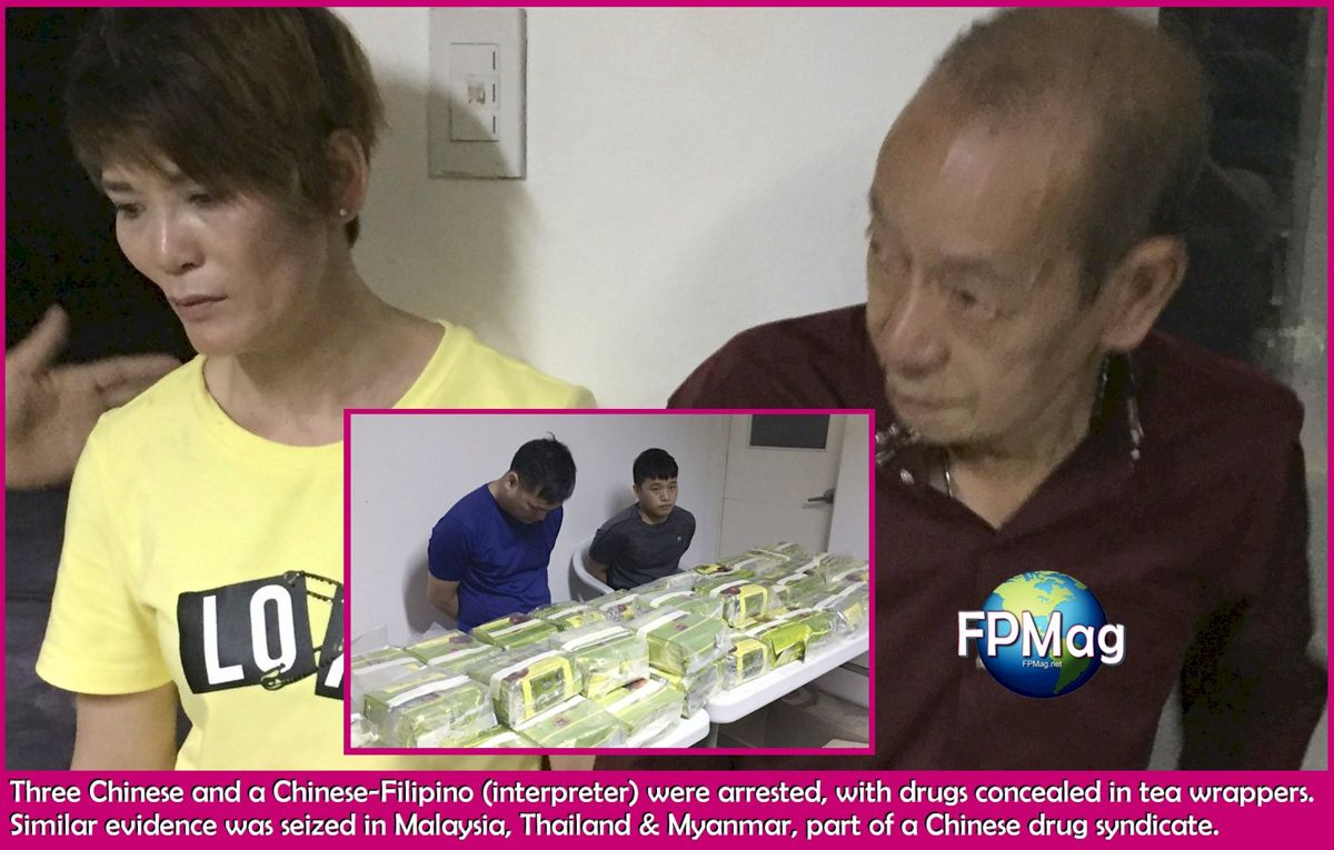Three Chinese and a Chinese-Filipino (interpreter) were arrested, with drugs concealed in tea wrappers. Similar evidence was seized in Malaysia, Thailand & Myanmar, part of a Chinese drug syndicate.