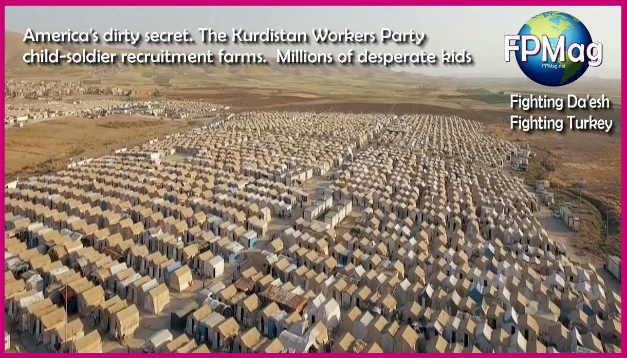 America's dirty secret. The Kurdistan Workers Party child-soldier recruitment farms. Millions of desperate kids