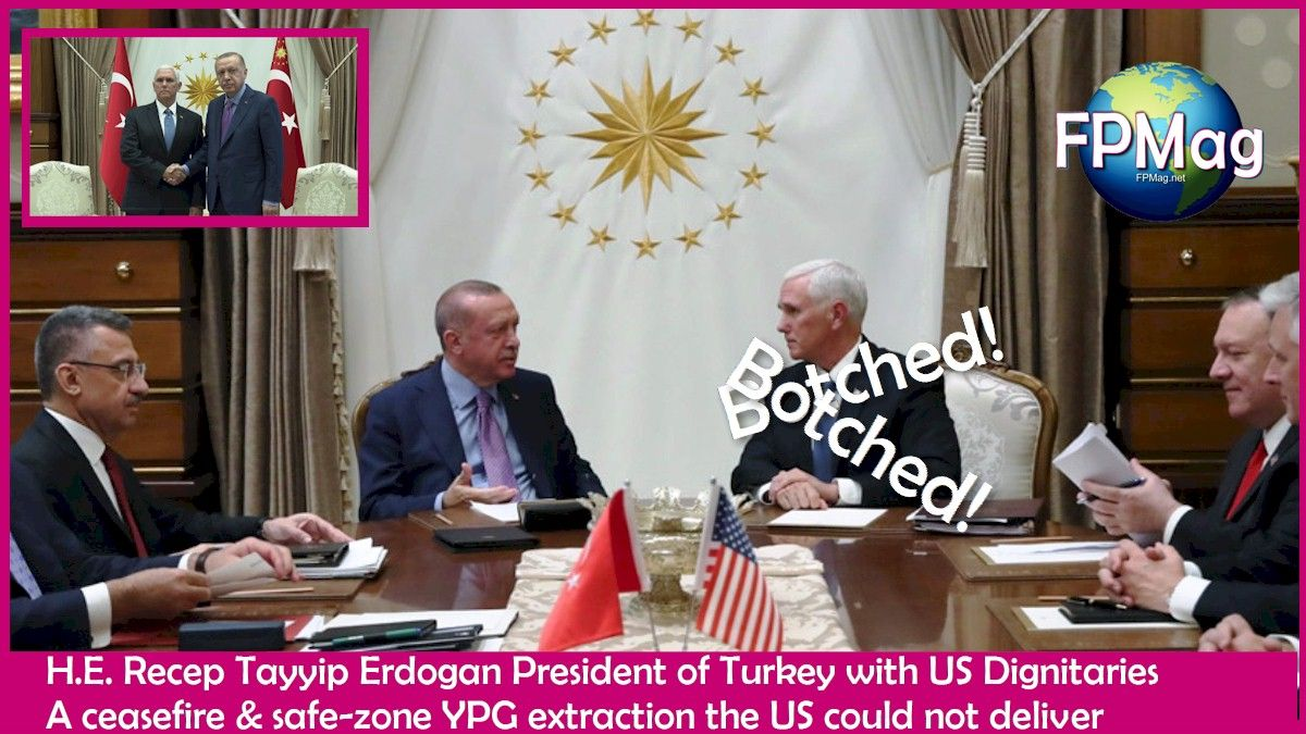 H.E. Recep Tayyip Erdogan President of Turkey with US Dignitaries A ceasefire & safe-zone YPG extraction the US could not deliver