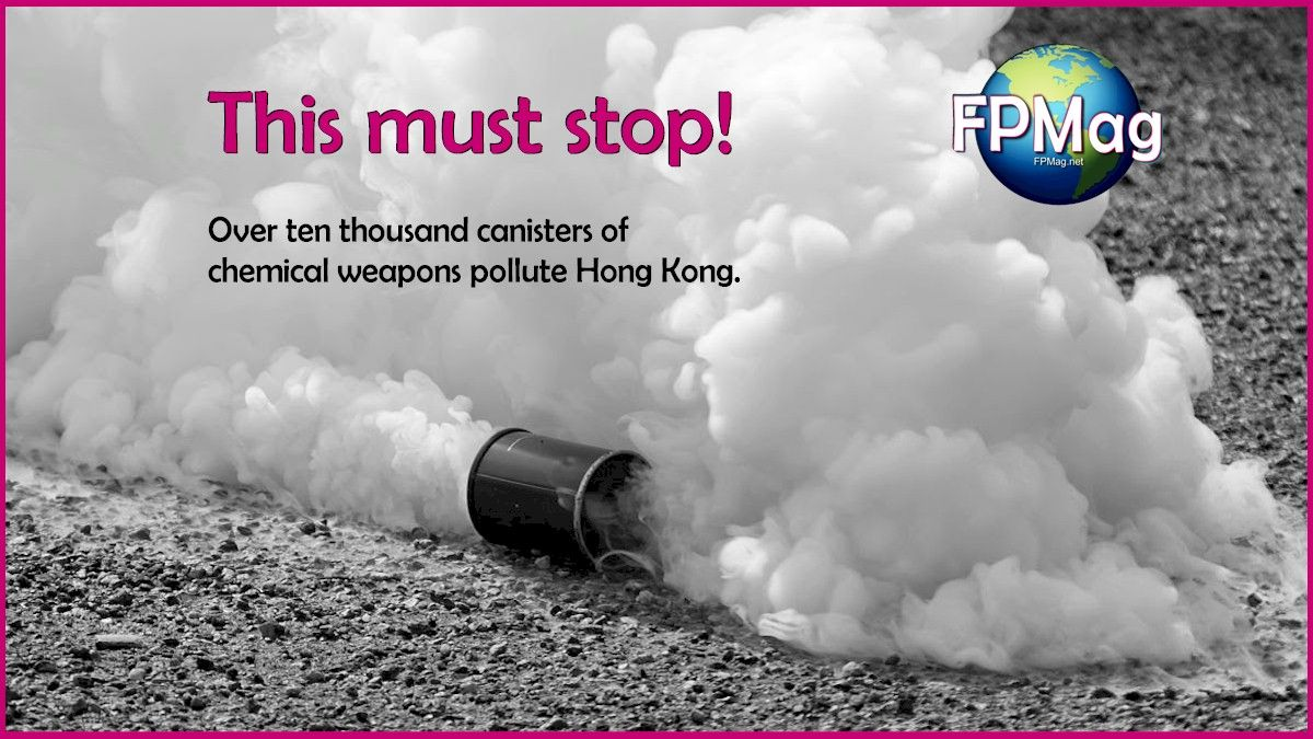 Over ten thousand canisters of chemical weapons pollute Hong Kong.
