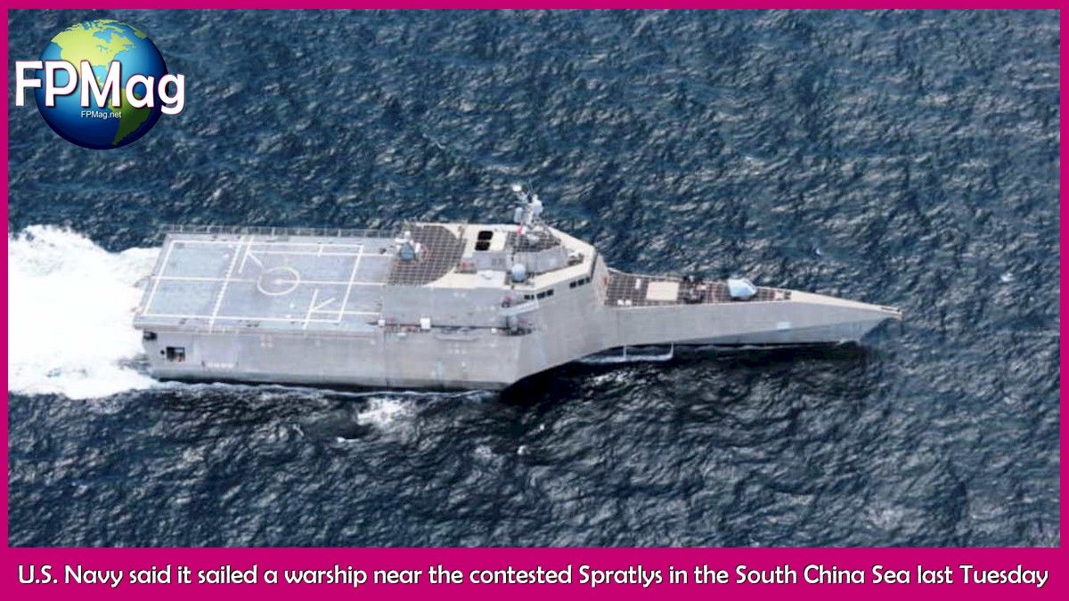 U.S. Navy said it sailed a warship near the contested Spratlys in the South China Sea last Tuesday