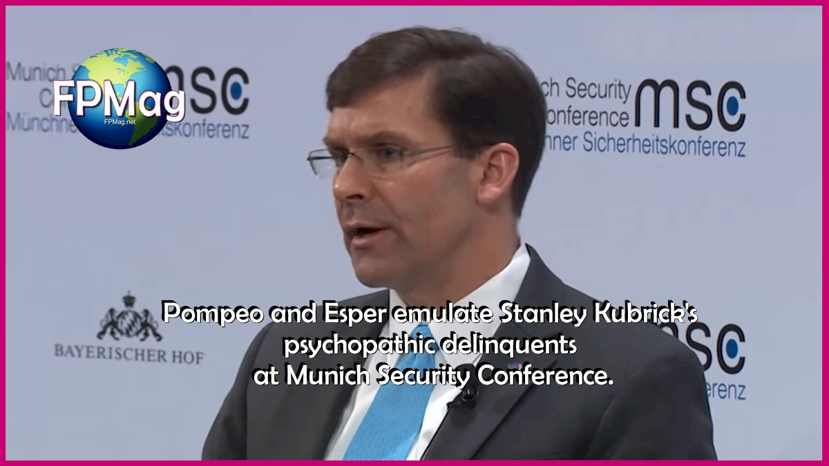 Pompeo and Esper emulate Stanley Kubrick's psychopathic delinquents at Munich Security Conference.