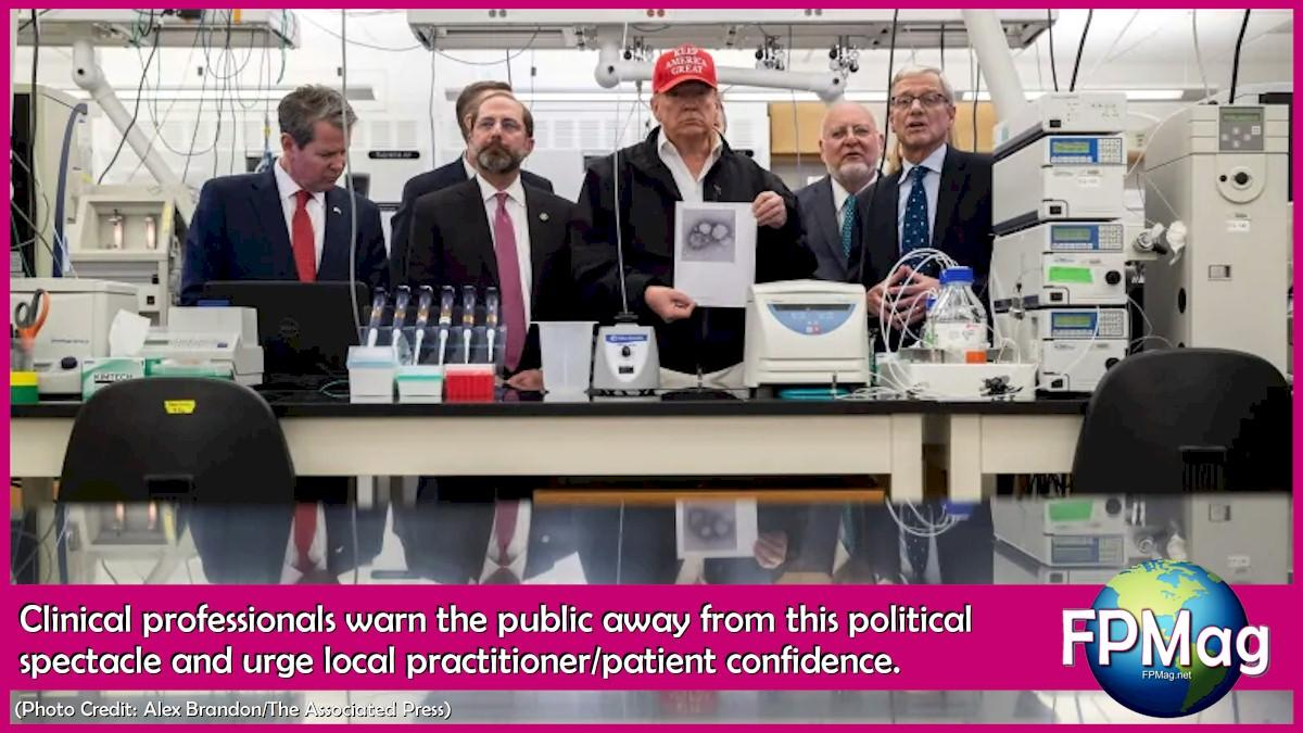 Clinical professionals warn the public away from this political spectacle and urge local practitioner/patient confidence.